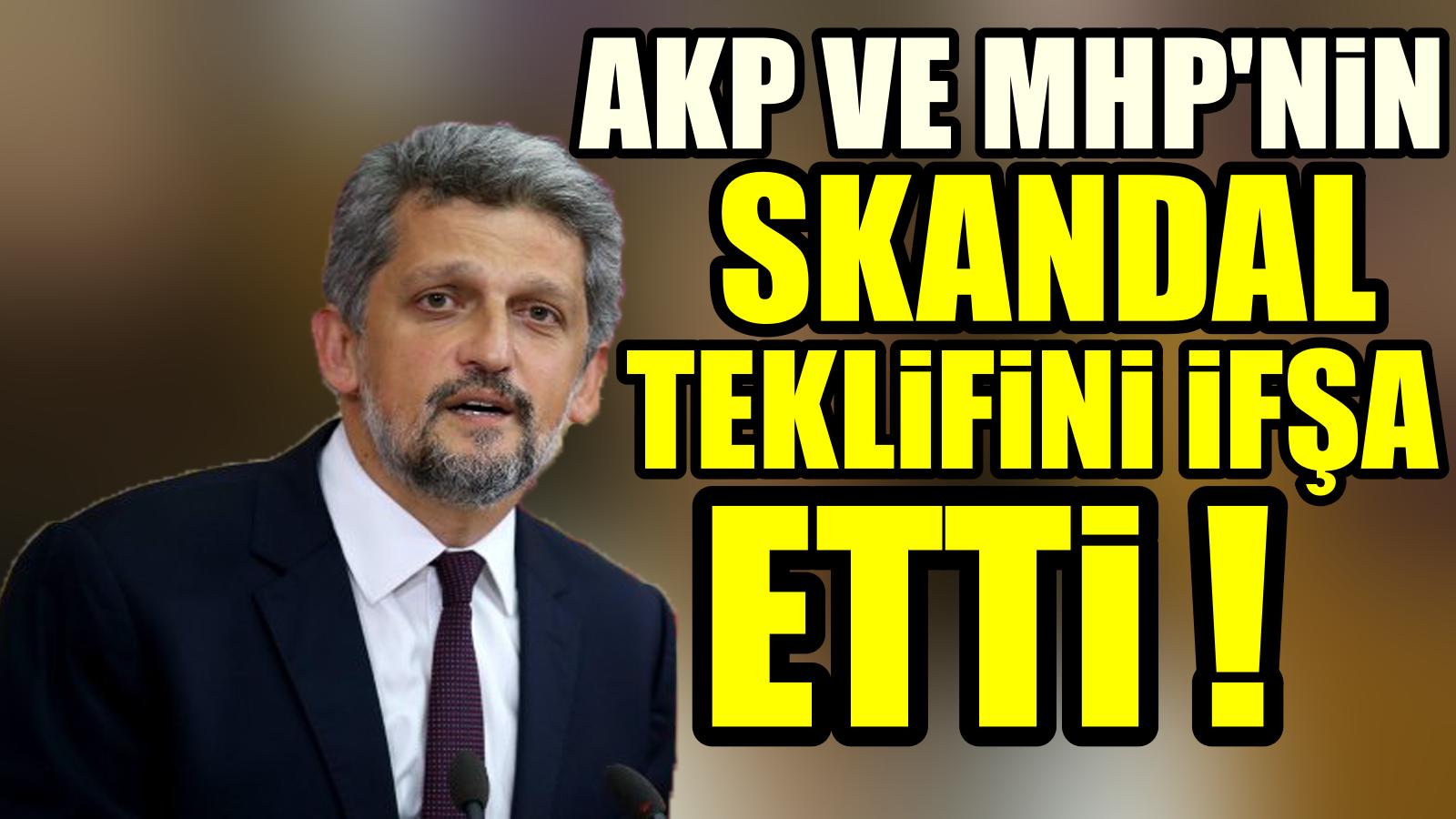 Garo Paylan'dan AKP'lilerin teklifini tek tek açıkladı