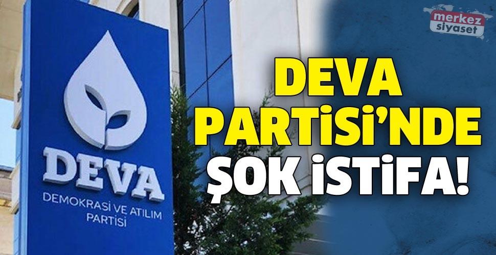 DEVA Partisi'nde şok istifa!